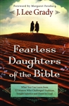 Fearless Daughters of the Bible by Lee Grady