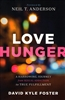 Love Hunger by David Kyle Foster