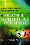 An Insiders Guide to Spiritual Warfare by Kristine McGuire