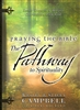 Praying The Bible Pathway to Spiritual by Wesley and Stacey Campbell