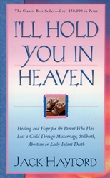 I'll Hold You in Heaven by Jack Hayford
