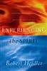 Experiencing the Spirit by Robert Heidle