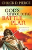 Gods Unfolding Battle Plan by Chuck Pierce