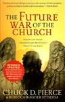 Future War of the Church by Chuck Pierce and Rebecca Wagner Sytsema