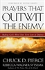 Prayers That Outwit the Enemy Chuck Pierce and Rebecca Wagner sytsema