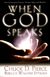 When God Speaks by Chuck Pierce and Rebecca Wagner Sytsema