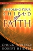 Restoring Your Shield of Faith by Chuck Pierce and Robert Heidler