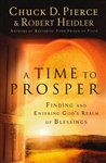 A Time to Prosper by Chuck Pierce with Robert and Linda Heidler