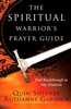 Spiritual Warriors Prayer Guide by Quin Sherrer and Ruthanne Garlock