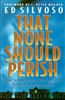 That None Should Perish by Ed Silvoso