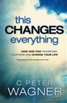 This Changes Everything by C. Peter Wagner