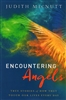 Encountering Angels by Judith MacNutt