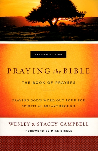 Praying The Bible Book of Prayers Revised Edition