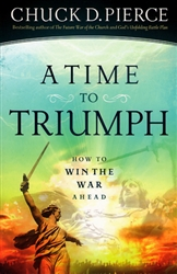 A Time to Triumph by Chuck Pierce