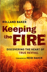Keeping the Fire by Roland Baker