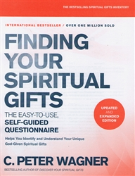 Finding Your Spiritual Gifts Questionnaire by C. Peter Wagner