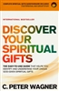 Discover Your Spiritual Gifts by C. Peter Wagner