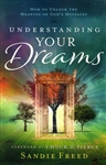 Understanding Your Dreams by Sandie Freed