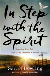 In Step With the Spirit by Sarah Bowling