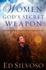 Women Gods Secret Weapon by Ed Silvoso