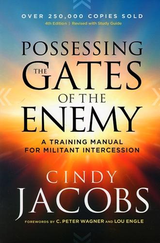 arsenalbooks com possessing the gates of the enemy revised with rh arsenalbooks com Intercessory Prayer Powerful Prophetic Prayer Lines