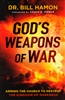 God's Weapons of War by Bill Hamon