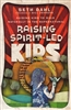 Raising Spirit-Led Kids by Seth Dahl