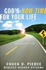 Gods Now Time for Your Life by Chuck Pierce and Rebecca Wagner Sytsema