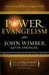 Power Evangelism by John Wimber and Kevin Springer