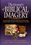 Dictionary of Biblical Imagery by Leland Ryken, James Wilhoit, and Tremper Longman III