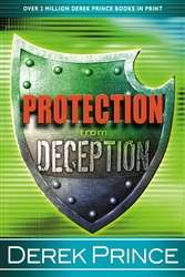 Protection from Deception by Derek Prince