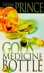 Gods Medicine Bottle by Derek Prince
