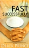 How to Fast Successfully by Derek Prince