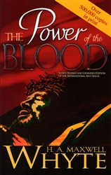 Power Of The Blood by H.A. Maxwell Whyte