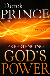 Experiencing God's Power by Derek Prince
