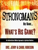 Strongmans His Name...Whats His Game? by Jerry and Carol Robeson
