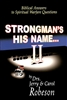 Strongmans His Name II by Jerry and Carol Robeson