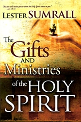 Gifts and Ministries of the Holy Spirit by Lester Sumrall