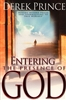 Entering the Presence of God by Derek Prince