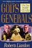 Gods Generals Why They Succeeded and Why They Failed by Roberts Lairdon