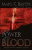 Power of the Blood by Mary K Baxter