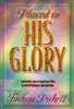 Placed in His Glory by Fuchsia Pickett