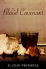 Blood Covenant by H. Clay Trumbull