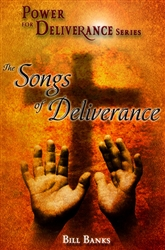 Songs of Deliverance by Bill Banks