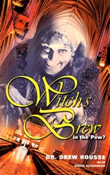 Witches Brew in the Pew by Drew Rousse