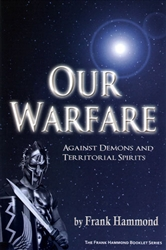 Our Warfare by Frank Hammond