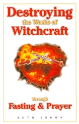 Destroying the Works of Witchcraft
