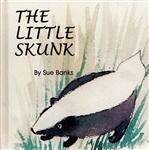 Little Skunk by Sue Banks