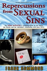 Repercussions from Sexual Sins by Frank Hammond
