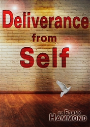Deliverance From Self DVD